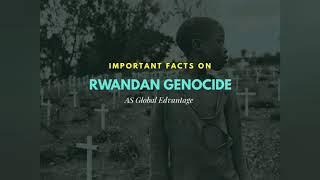 Important Facts: Rwandan Genocide