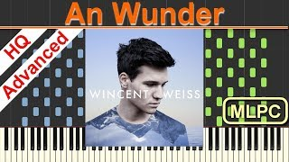 Wincent Weiss   An Wunder I Piano Tutorial & Sheets By MLPC