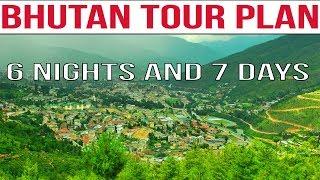 Bhutan Tour Plan