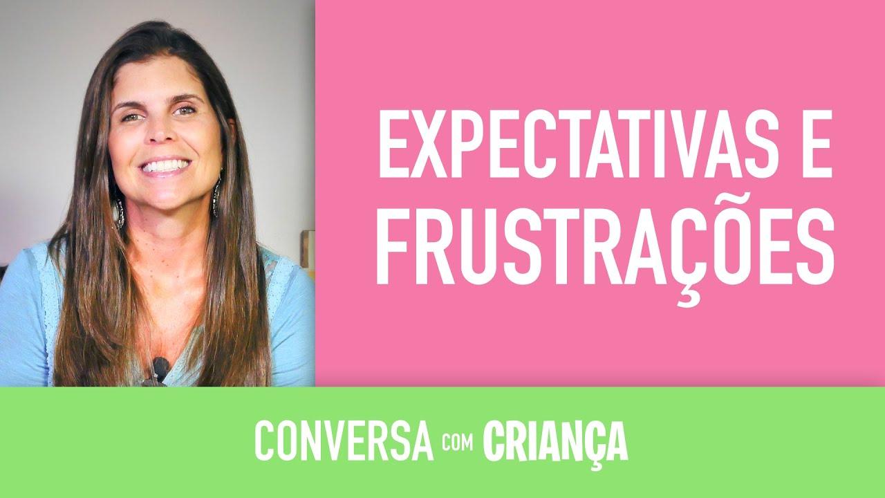 Expectativas e frustrações