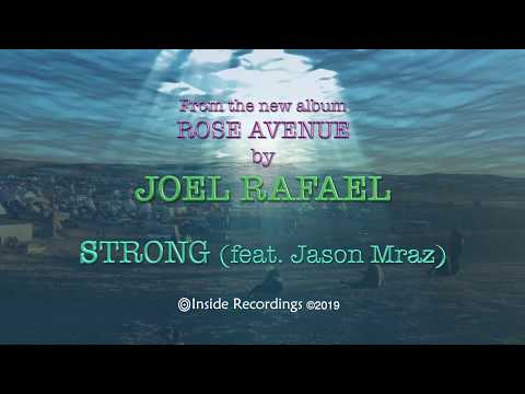 Joel Rafael Strong Feat Jason Mraz Radio Edit