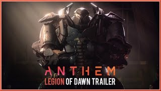 ANTHEM - NEW Official Legion Of Dawn Cinematic Trailer 2018 (PC, PS4 & XB1) HD