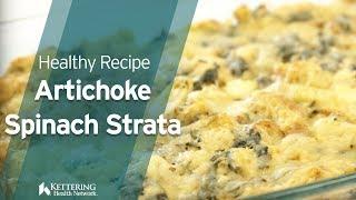 Recipe: Artichoke Spinach Strata