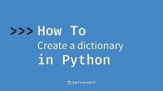 How to create a dictionary in Python