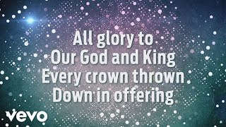 Gateway Worship - God and King (Lyric Video)