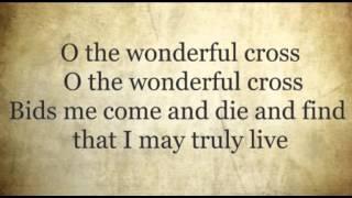 The Wonderful Cross Worship Video