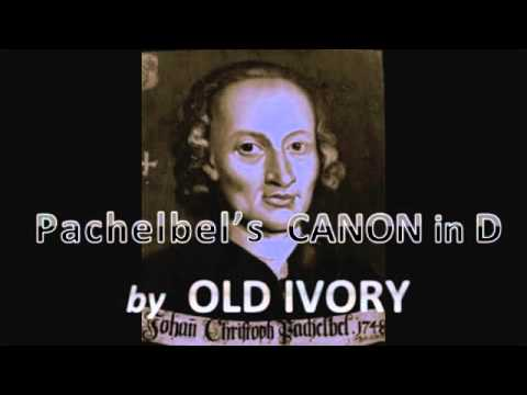 Pachelbel's Canon by OLD IVORY