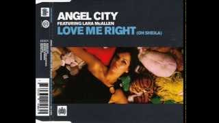 Angel City feat. Lara McAllen - Love Me Right (Smith & Pledger Remix) [full length]