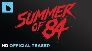 Trailer of Summer of 84 (2018)