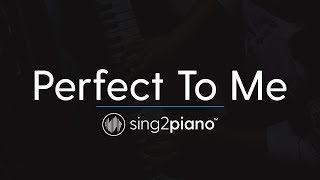 Perfect To Me (Piano Karaoke Instrumental)