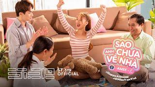 SAO ANH CHƯA VỀ NHÀ (#HappyAtHome) - BỘ Y TẾ x TikTok x AMEE   Official M/V   #ONhaVanVui Challenge
