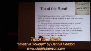 "Tip of the Month ""Invest in Yourself"" by Dennis Henson"