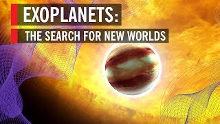 Exoplanets: The Search For New Worlds