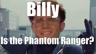 Billy is the Phantom Ranger!? | Power Rangers Theory | The Geek That Hath No Name