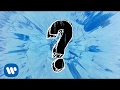 Ed Sheeran - What Do I Know?