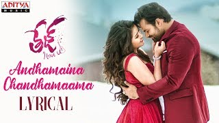 Andhamaina Chandhamaama Lyrical | Tej I Love   - YouTube