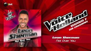 Leon Sherman – Not Over You The Voice Of Holland 2016/2017 Liveshow 5 Audio