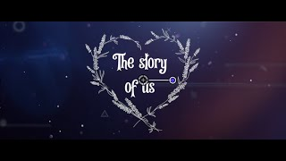 The Story of Us (10 Year Wedding Anniversary Video)