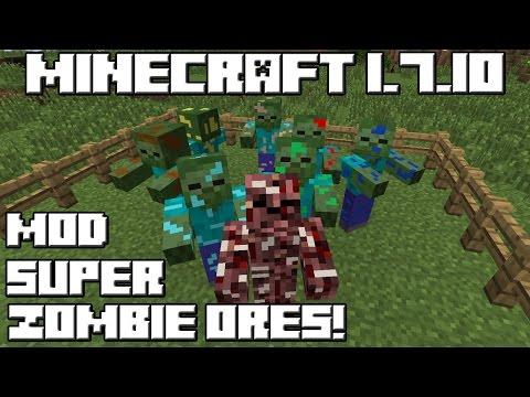 Minecraft 1.7.10 MOD SUPER ZOMBIE ORES!