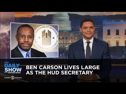 Ben Carson Lives Large as the HUD Secretary: The Daily Show