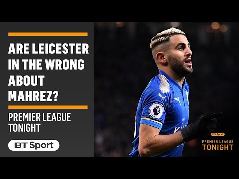 MUST-WATCH DEBATE: Have Leicester disrespected Riyad Mahrez? Tempers flare…