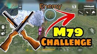 Only M79 Challenge || Grenade Luncher Challenge || Garena Free Fire