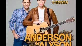 Engole o Choro - Anderson   Alyson - LANÇAMENTO 2012- OFICIAL