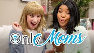 OnlyMoms: OnlyFans for Moms