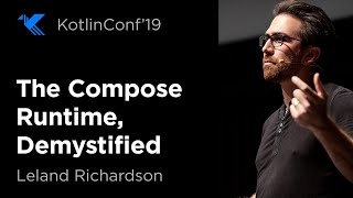 The Compose Runtime, Demystified