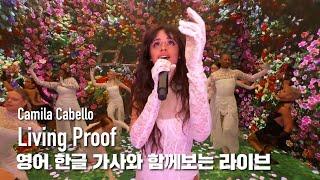 [한글자막라이브] Camila Cabello   Living Proof