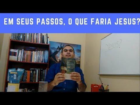 Resenha: Em seus passos, o que faria Jesus? - Editora Mundo Cristão