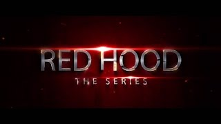 """Red Hood: The Series   Episode One """"Homecoming"""""""