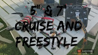 "5"" & 7"" Cruise And Freestyle - DJI FPV"