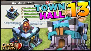 Town Hall 13 Sneak Peek!! Giga Inferno with Gameplay | Clash of Clans