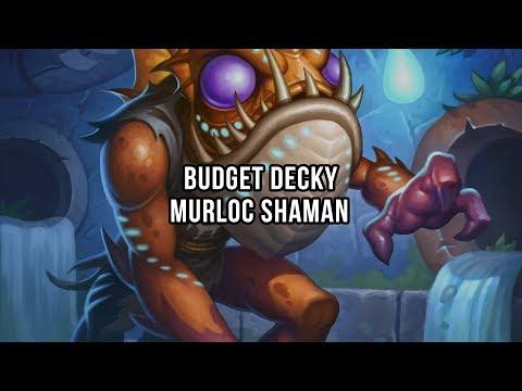 Budget decky   Murloc Shaman