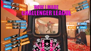 How I Made It To Challenger League - Rainbow Six Siege