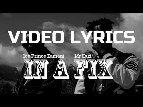 ICE PRINCE IN A FIX MR EASY OFFICIAL VIDEO (Lyrics)