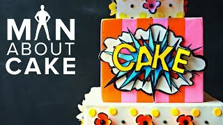 KAPOW! Pop (t)Art Cake In 3D | Man About Cake With Joshua John Russell