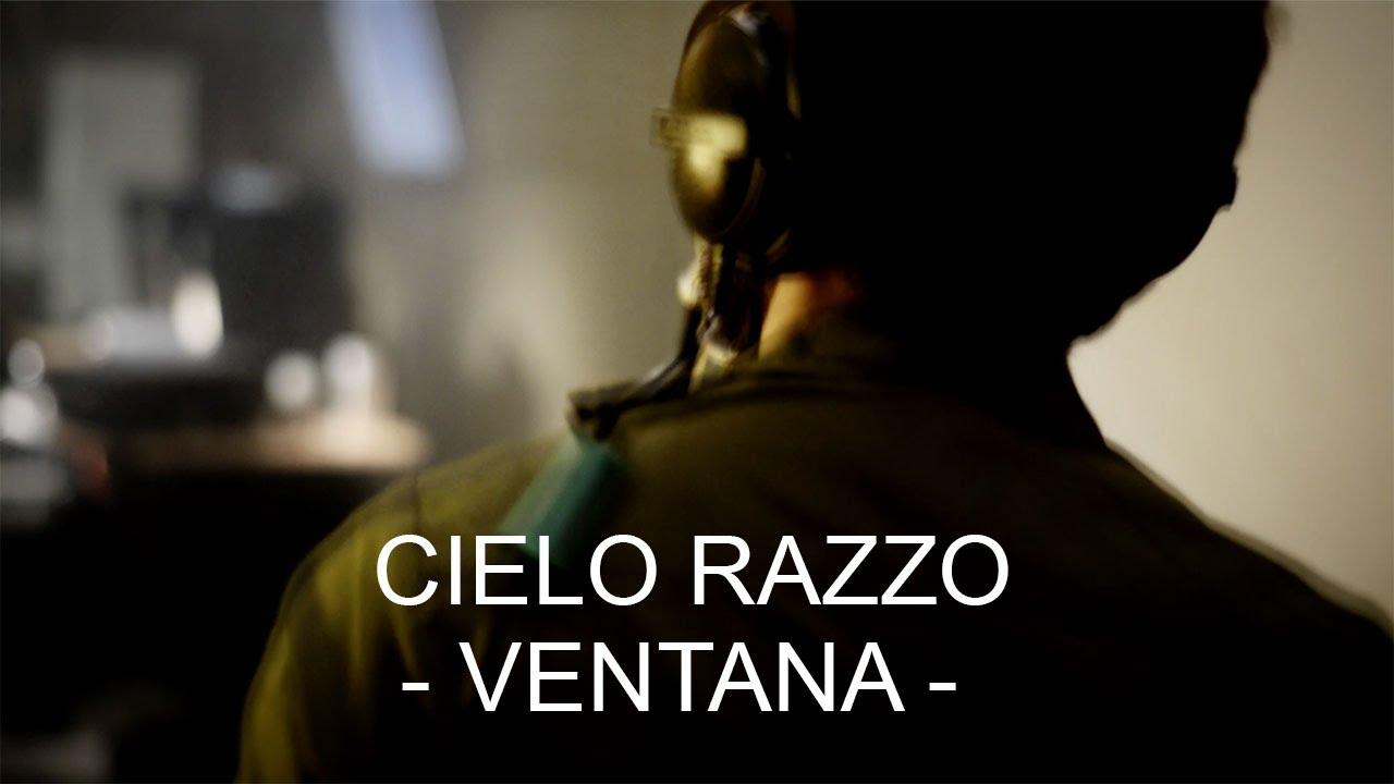 Cielo Razzo - Ventana