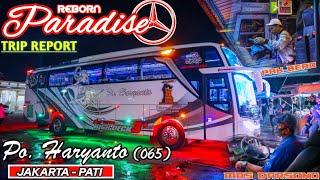 ARTIS PO HARYANTO !!! TRIP REPORT BERSAMA PO HARYANTO 065 PARADISE REBORN (JAKARTA - WELERI) SUOS #2