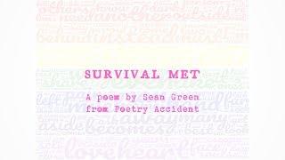 Survival Met