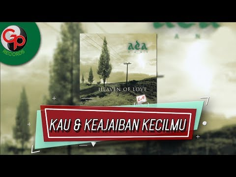 Ada Band - Kau & Keajaiban Kecilmu (Official Lirik)