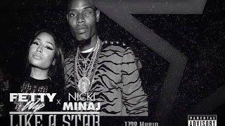 Fetty Wap - Like A Star Feat. Nicki Minaj