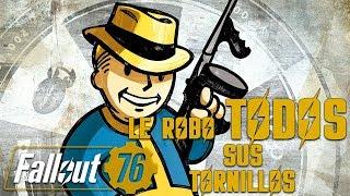 LE ROBO TODOS SUS TORNILLOS | FALLOUT 76 c/ Richar, Zellen y Cotrof