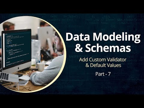 Understanding MongoDB | Learn To Add Custom Validator & Values  | Part 7 | Eduonix