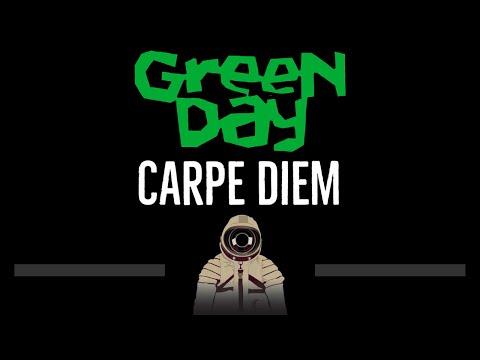 Green Day • Carpe Diem (CC) 🎤 [Karaoke] [Instrumental Lyrics]
