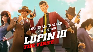 Lupin III: The First - Official Trailer
