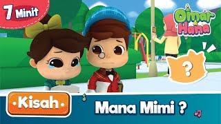Kisah Omar & Hana | Mana Mimi?