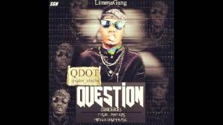 QDOT ALAGBE   QUESTION [IBERE] PROD. BY ANTRAS
