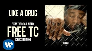 Ty Dolla $ign   Like A Drug [Audio]